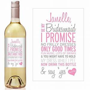 custom bridesmaid proposal gift bridesmaid wine bottle With will you be my bridesmaid wine label template