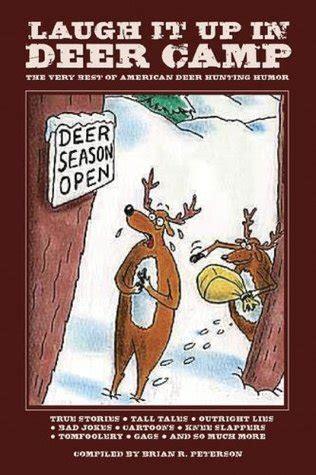 laugh    deer camp   ribald american deer