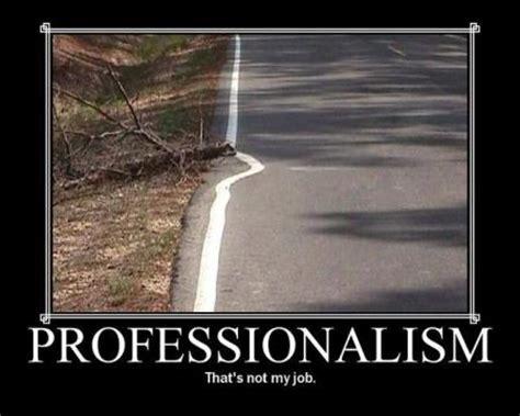 lack of professionalism quotes