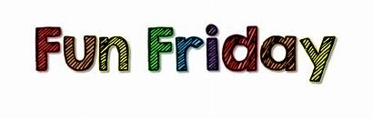 Fun Fridays Friday Funfriday January Sign Last