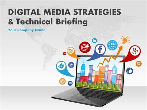 digital media strategies  technical briefing powerpoint