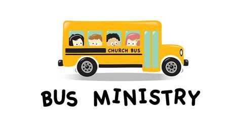 Bus Ministry - Bible Baptist Church