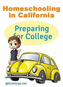 Homeschooling in California: Preparing for College - Eva Varga