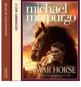 War Horse : Michael Morpurgo, Dan Stevens : 9780007357444
