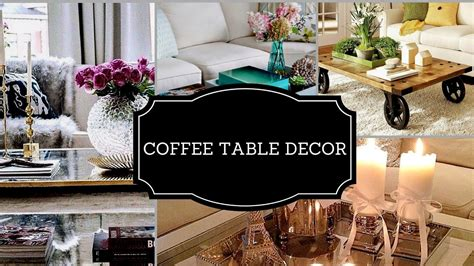 How To Style A Coffee Table- Decorating Ideas 2017