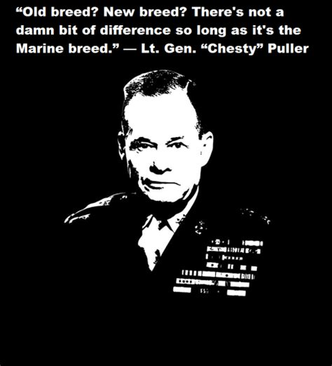 Chesty Puller Memes - chesty puller marine quotes quotesgram