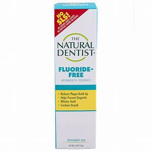 The Natural Dentist Healthy Teeth & Gums Fluoride Free ...