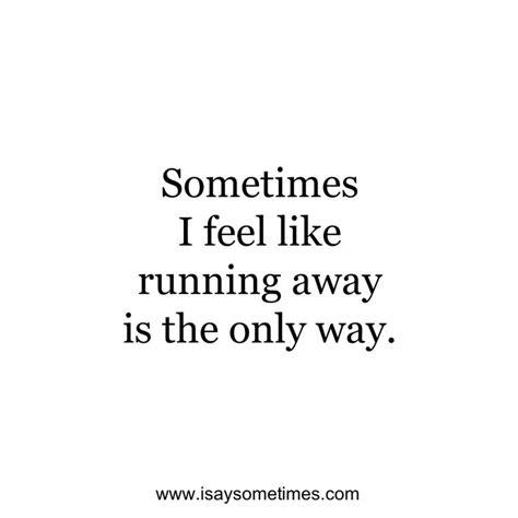 Tumblr Run Away Quotes