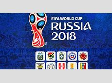 Eliminatorias Rusia 2018 tabla de posiciones de