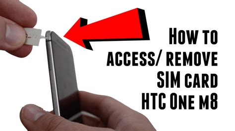 how to take sim card out of iphone 4 how to access and remove sim card on the htc one m8 bane 21407
