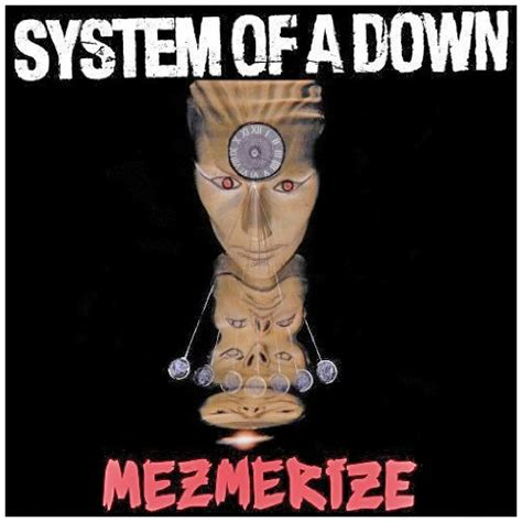 System Of A Best Of Album Mezmerize Album By System Of A Best Albums