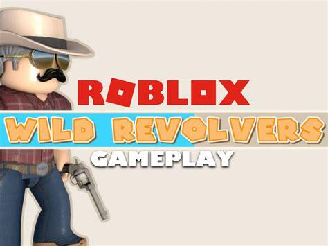 codes  roblox wild revolver  roblox promo codes