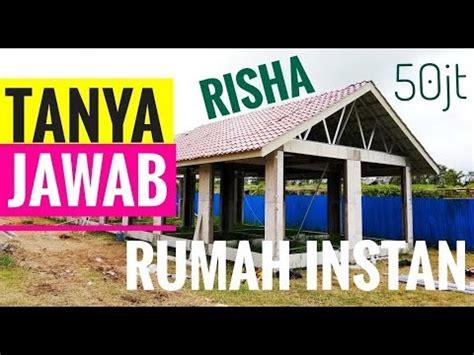 membangun rumah risha secara bertahap instan