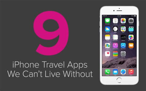 travel apps for iphone our top 9 recommended iphone travel apps just globetrotting