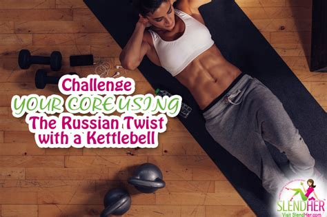russian twist kettlebell challenge doing core crunches