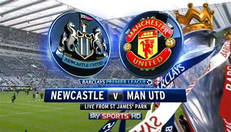 Newcastle vs Man United Premier League Live at St James ...