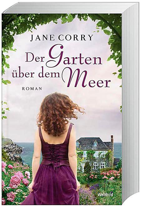 Der Garten über Dem Meer Buch Bei Weltbildde Online Bestellen