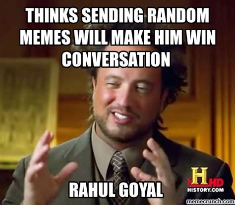 Meme Conversation - thinks sending random memes will make him win conversation