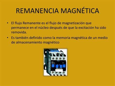 efecto del magnetismo remanente powerpoint