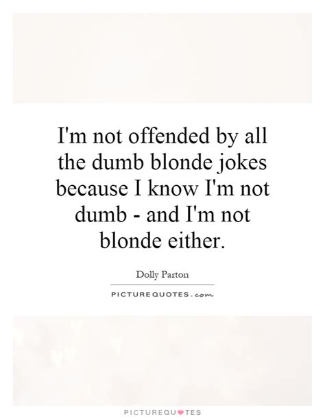 funny quotes about dumb blondes