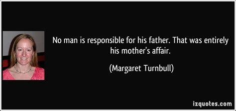 Be Responsible Father Quotes