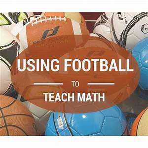 Teaching Kids Math Through Sports: Football Scores, Stats ...
