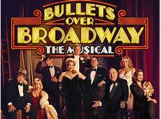 """Bullets Over Broadway"" Closes"