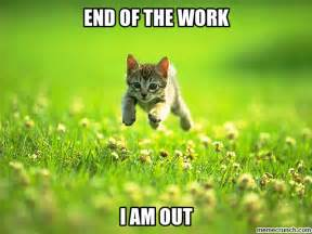 End Of Work Day Meme - work day done