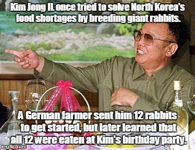 Kim Jong Il Meme - one of those w t f facts imgflip