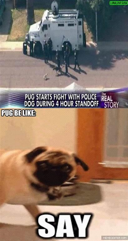 Pug Funny Dog Joke Badass Meme Police