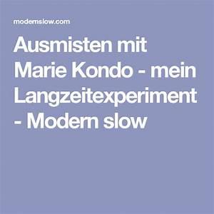 Marie Kondo Tipps : ausmisten mit marie kondo mein langzeitexperiment modern slow lebensweisheiten pinterest ~ Orissabook.com Haus und Dekorationen