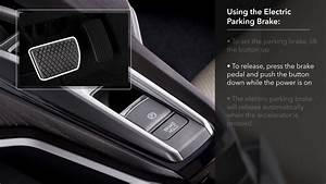 How To Use The Electric Parking Brake  U0026 Automatic Brake