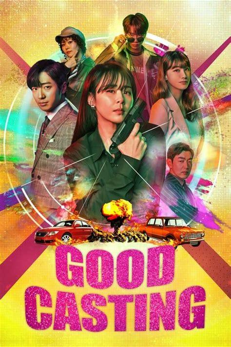 Download Drama Korea Good Casting 2020 Subtitle Indonesia ...