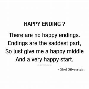 There are no happy endings Endings are the - image ...