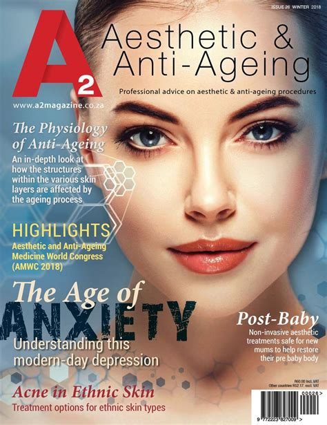 A2 Aesthetic and Anti-Ageing Magazine-Winter 2018 - Issue ...