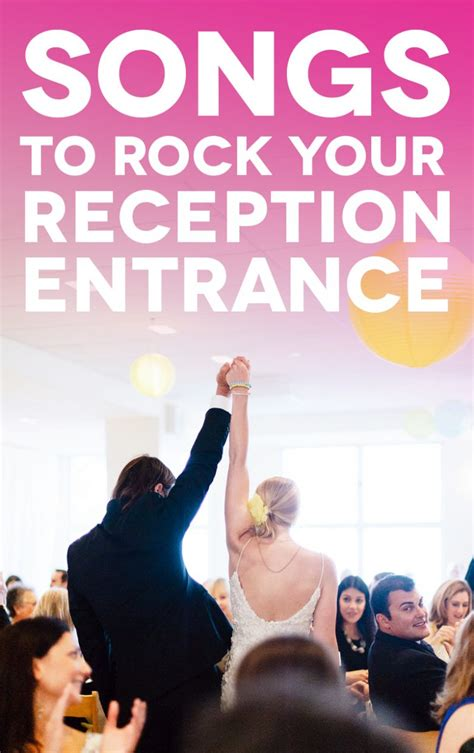 25 unexpected reception entrance songs that will guarantee