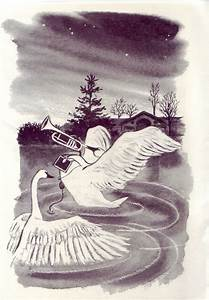 The Trumpet Of The Swan By Eb White U0026quotif You Want Your