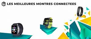 Comparatif Montre Connectée : montre connect e les meilleurs dans un comparatif test et avis complet ~ Medecine-chirurgie-esthetiques.com Avis de Voitures
