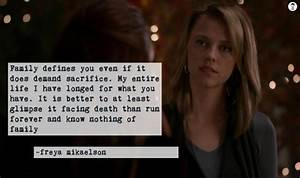Freya Mikaelson... Mikaelson Quotes