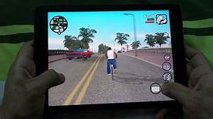 IPAD AIR GRAND THEFT AUTO SAN ANDREAS GAMEPLAY - YouTube