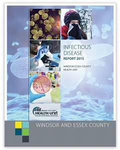 Infectious Disease Report - 2015 | The Windsor-Essex ...