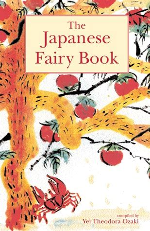 japanese fairy book  yei theodora ozaki reviews discussion bookclubs lists