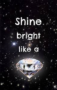 Shine bright li... J Diamond Quotes