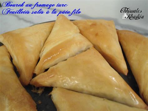 bourek au fromage turc feuillet 233 s sal 233 s 224 la p 226 te filo chhiwateskhadija