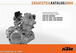 2004 Ktm 250 450 525 Exc Sx Mxc Engine Spare Parts Manual