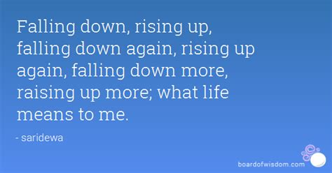 Falling Down Rising Up Quotes