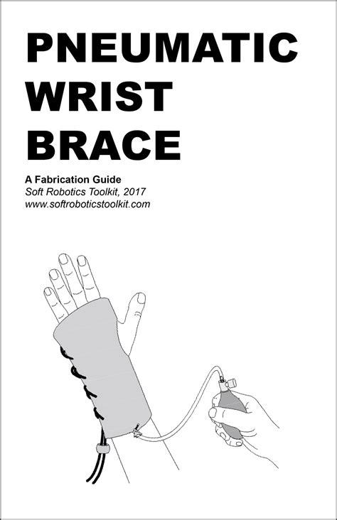 Pneumatic Wrist Brace Fabrication Guide