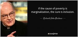 Richard John Ne... Poverty And Religion Quotes