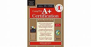 Comptia A  Certification All In One Exam Guide Pdf