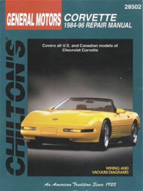 auto repair manual online 1999 chevrolet corvette free book repair manuals chilton chevrolet corvette 1984 1996 repair manual